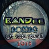 B@NĐee - ✪ BOMBS Of The Year 2015 ✪ [FREE D/L]