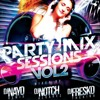 Party Mix Sessions Vol.2 Mixed by Dj nayo remix-Dj notch Alvarez-Dj Fresko the King. 2015