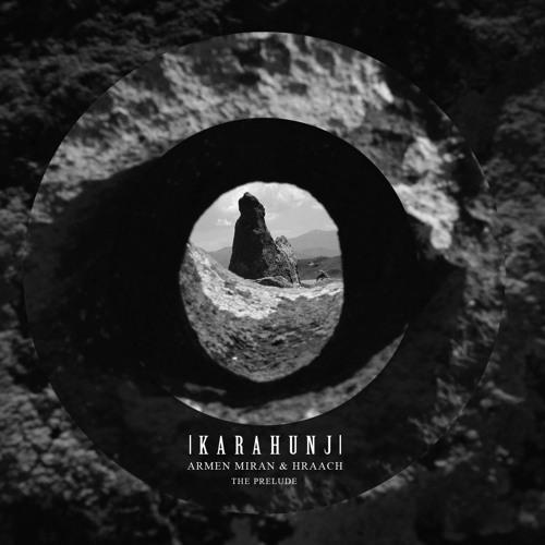 Armen Miran & Hraach - Karahunj (The Prelude) <<FreeDL>>