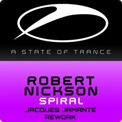 Robert Nickson - Spiral (Jacques Jamante Rework)