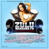 Zulu Warriors FM -Soca & AfroBeat Madness 2k15-