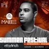 MAIBEE - El Fortin Summer Festival 2015 [FREE DOWNLOAD] 192kbps