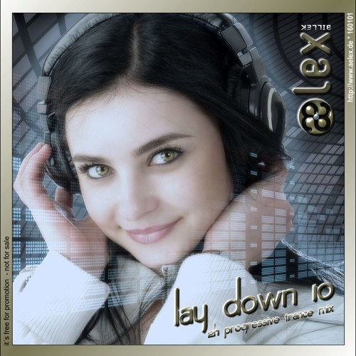 aelex - lay down 10 (2 hour mix set)