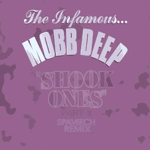 Mobb Deep - Shook Ones Pt. II (Spaveech Remix)