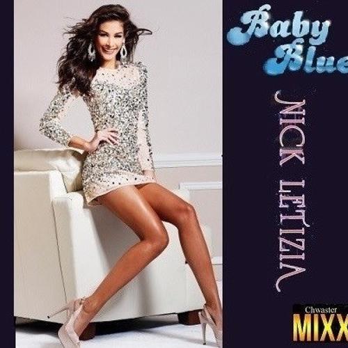 Nick Letizia - Baby Blue (Club Chwaster Mixx) Retro Disco & Italo