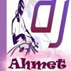 DJ AHMET - MUSTAFA ÖZARSLAN EYLEN YOLCUM (REMİX)