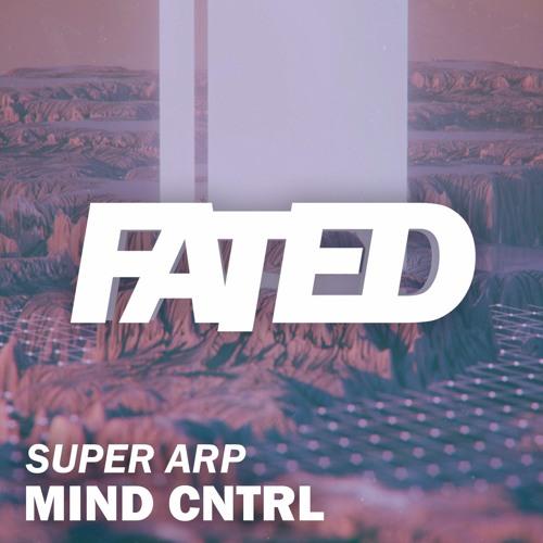 Mind Cntrl - Super Arp (Original Mix)