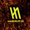 MANENE LIFE #2 - Yearmix 2014