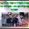Ya Llego La Noche Maicol Y Manuel (Reggaeton Clasicc) By El Jeank -((E.+.D)) Ft Deejay Angel Avellan