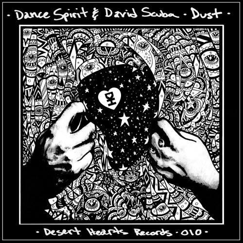 [DH010] Dance Spirit, David Scuba - Dust EP [FREE DOWNLOAD]