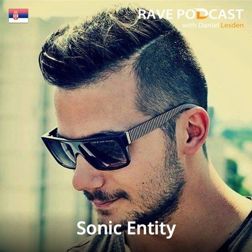 Daniel Lesden - Rave Podcast 031: guest mix by Sonic Entity (Serbia)