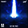 Sam F & Truancy - Set Me Free