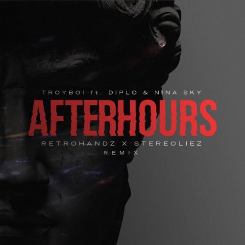 TroyBoi feat. Diplo & Nina Sky - Afterhours (Retrohandz & Stereoliez Remix)