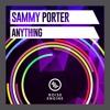 Sammy Porter - Anything