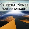 Spiritual Sense - Age Of Mirage (Zen Mix)