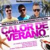 Feat. Pilson Letra de Kike Puentes y Javi Rodriguez || Calor De Verano