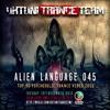 UkTuniTranceTeam Pres. Alien Language 045 (Top 40 Psychedelic Trance Vibes 2015)