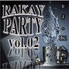 Rakay Party vol.02 _by DJ Kal (Free download)