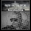 DROID SECTOR DECAY - Neurobashing (Front 242 Tribute Sampler)