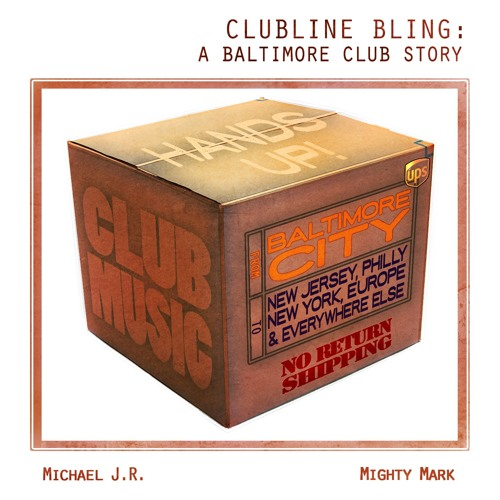 Clubline Bling - A Baltimore Club Story