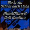 Die Ärzte - Schrei Nach Liebe (BlacKSharK DnB Bootleg)