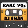 Rare 90s