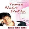 Aaj Lagta Hai - Tumsa Nahin Dekha 1080p