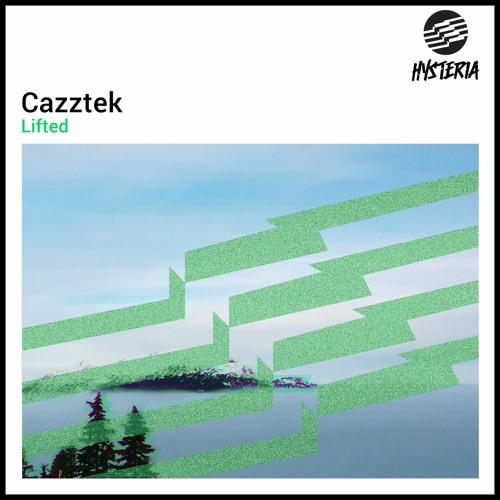 Cazztek - Lifted