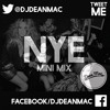 NYE Mini Mix Mixed By Dean Mac/Tweet Me @DJDeanMac