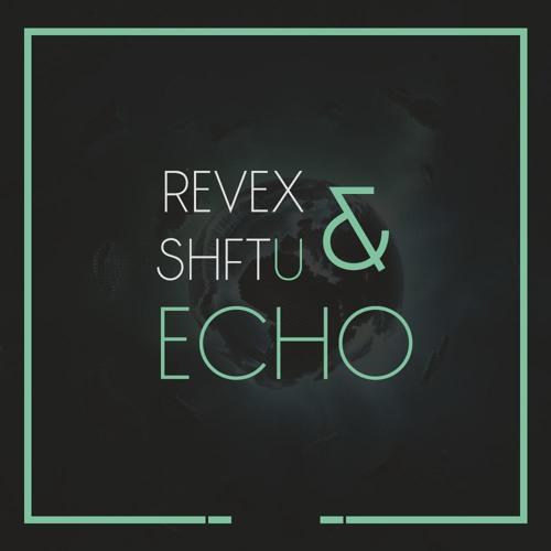 Revex & shftU - Echo (KriZ Van Dee Vocal Mix)