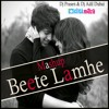 Beete Lamhe (The Train) 2K15 Mashup Dj Adil Dubai & Dj Prasen