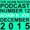 EP.12 - ADAM & JOE'S CHRISTMAS PODCAST 2015