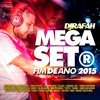 DJ Rafah! MEGASET® FIM DE ANO 2015