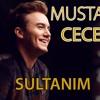 Mustafa Ceceli - Sultanım ( Alper Karacan Vers.)