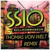 SSIO - NULLKOMMANEUN (THOMAS VON WELT remix)