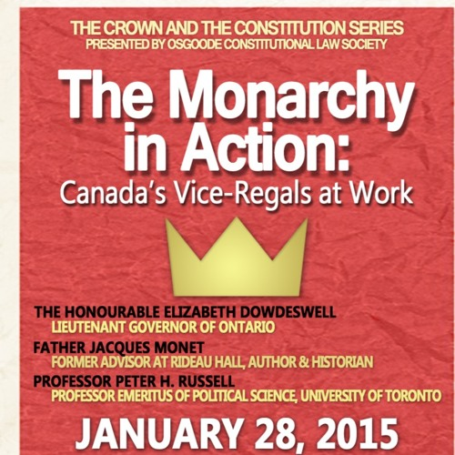 Monarchy in Action 2015 - Osgoode Constitutional Law Society