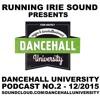 DANCEHALL UNIVERSITY PODCAST NR.2/DEC 2015