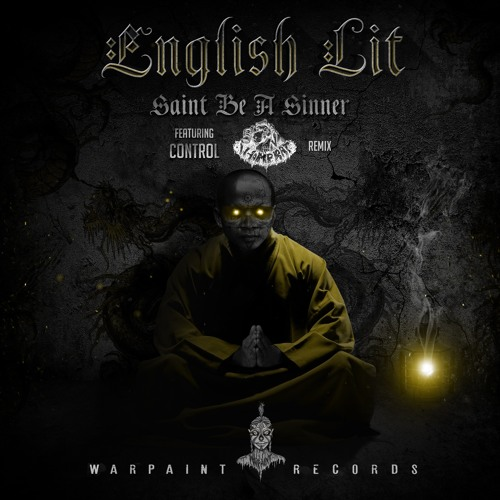 English Lit feat. Control - Saint Be A Sinner (Whomp Rat Remix)