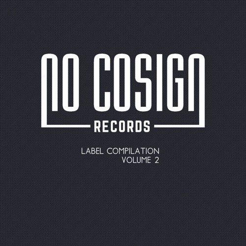 No Cosign Records Label Compliation, V2
