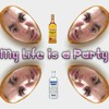 Download My Life Is A Party (dope$hit) Mp3