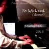 To Life Lived_Demo2015