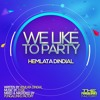 HEMLATA DINDIAL - WE LIKE TO PARTY [2k16 CHUTNEY/SOCA]