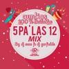 5 Pa' Las Doce / Cumbias Mix By Dj Seco Ft Dj Garfields