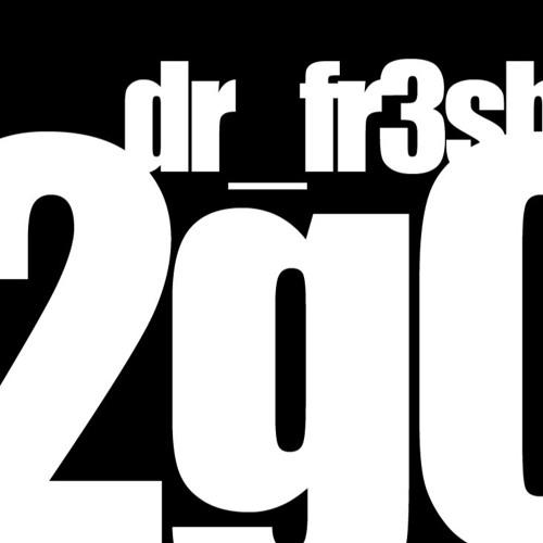 dr_fr3sh - 2GO - MixTape