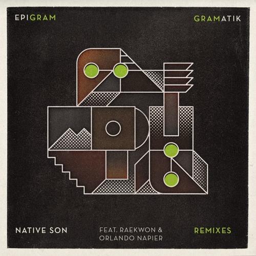 Epigram EP | Native Son Remixes