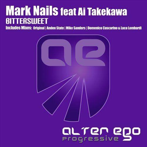 Mark Nails feat. Ai Takekawa - Bittersweet (Domenico Cascarino & Luca Lombardi Remix)