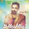 #Hashtag Sharry Mann Full On Desi Mix Dj Karan