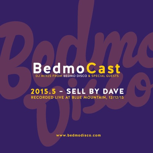 BedmoCast 2015.5 – RECORDED LIVE AT BLUE MOUNTAIN, 12 12 15