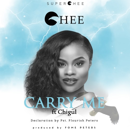 Carry Me ft Chigul & Pst Flourish Peters