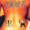 Crazy Town - Butterfly (F3r De La Rua Bottleg)[Free Download]
